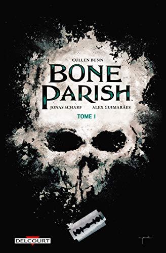 Couverture du livre Bone Parish T01