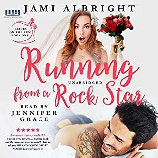 Running from a Rock Star     Brides on the Run, Book 1              By:                                                                                                                                 Jami Albright                               Narrated by:                                                                                                                                 Jennifer Grace                      Length: 9 hrs and 45 mins     4 ratings     Overall 4.3