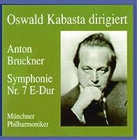 Conducts Bruckner Symphony 7 by A. BRUCKNER (1996-10-15)