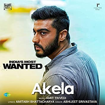 """Akela (From """"India's Most Wanted"""") - Single"""