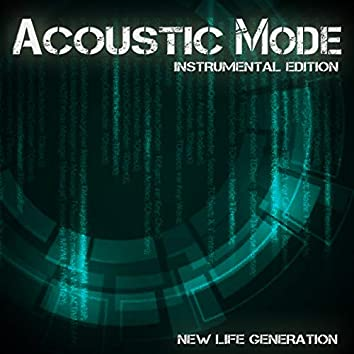 Acoustic Mode (Instrumental Edition)