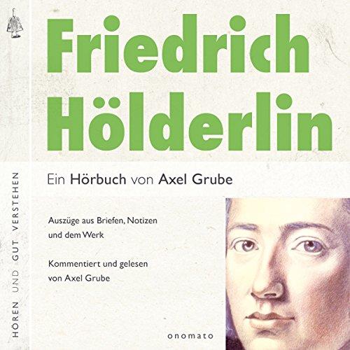 Friedrich Hölderlin - Eine biografische Anthologie Titelbild