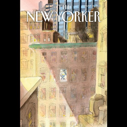 The New Yorker, March 21st 2011 (D. T. Max, Ian Frazier, James Surowiecki) audiobook cover art