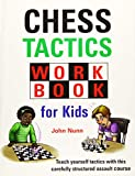 Best Chess Book For Kids - Chess Tactics Workbook for Kids Review
