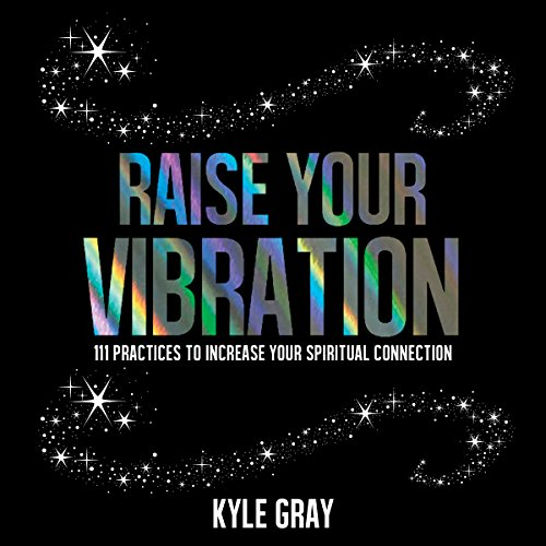 Raise Your Vibration audiobook cover art