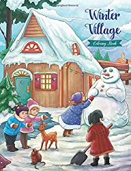 Winter Village - Coloring Book: Serene Little Village Series
