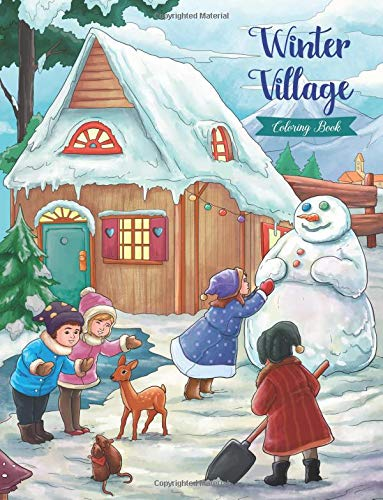 Winter Village - Coloring Book: Serene Little Village Series
