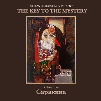 Sarakina The Key To The Mystery, Vol2