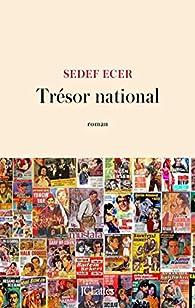 Trésor national par Sedef Ecer