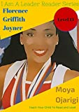 Florence Griffith Joyner RUN: Teach Your Child To Read And Lead (I Am A Leader Reader Series) (English Edition)