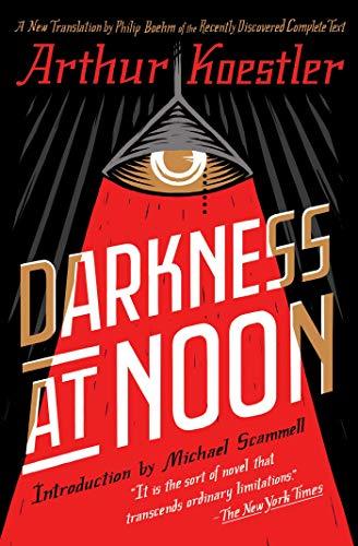 Darkness at Noon: A Novel (English Edition)