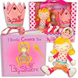 Big Sister Gift Set- I Hereby Crown You Big Sister Book, Doll, and Child Size...