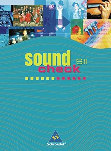 Soundcheck. Ausgabe für die Sekundarstufe II: Soundcheck SII - Bundesausgabe: Schülerband