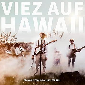 Viez auf Hawaii