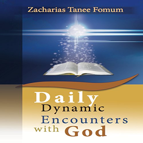 Daily Dynamic Encounters with God audiobook cover art