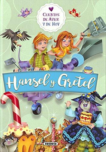 Hansel y Gretel (Cuentos de ayer y de hoy)