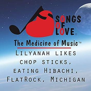 Lilyanah Likes Chop Sticks, Eating Hibachi, Flat Rock, Michigan