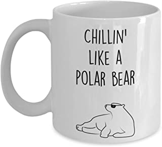 Polar Bear Mug - Coffee Cup - Chillin' like a Polar Bear - Polar Bear Gag Gift Basket Ideas