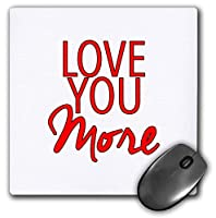 3dRose Mouse Pad Love You More Red - 8 by 8-Inches (mp_307443_1) [並行輸入品]