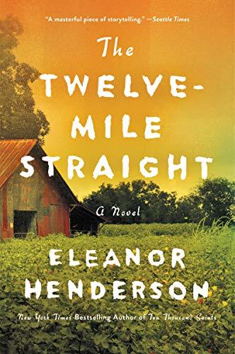 The Twelve-Mile Straight: A Novel (English Edition)