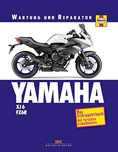 YAMAHA XJ6 & FZ6R: (Wartung und ...