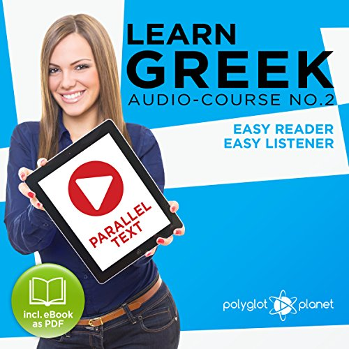 Learn Greek - Easy Reader - Easy Listener: Parallel Text - Greek Audio Course No. 2 Titelbild