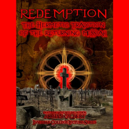 Redemption: The Hermetic Tradition of the Returning Messiah audiobook cover art