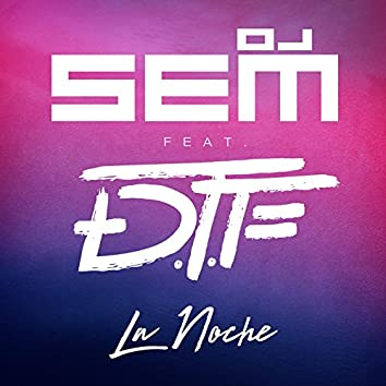 La Noche (Radio Edit)