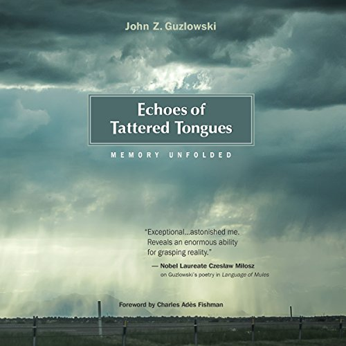 Echoes of Tattered Tongues: Memory Unfolded audiobook cover art