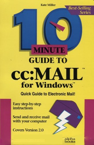10 Minute Guide to Cc: Mail for Windows
