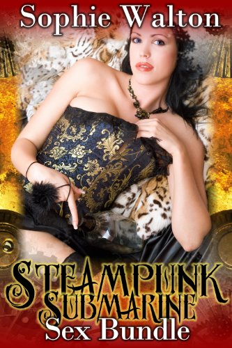 Steampunk Submarine Sex Bundle (English Edition)