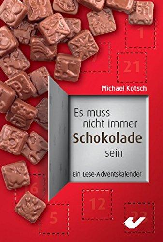 Es muss nicht immer Schokolade sein: Ein Lese-Adventskalender