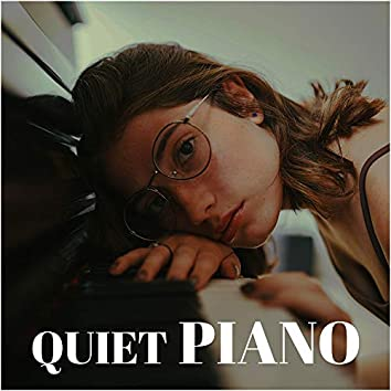 Quiet Piano for Relaxation, Study, Sleep, Therapy, Baby, Yoga, Meditation, Chill, Soft, Zen, Harmony