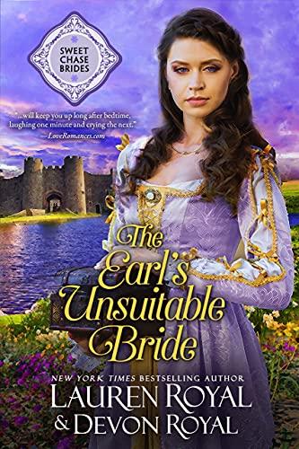 The Earl's Unsuitable Bride (Sweet Chase Brides Book 1) by [Lauren Royal, Devon Royal]