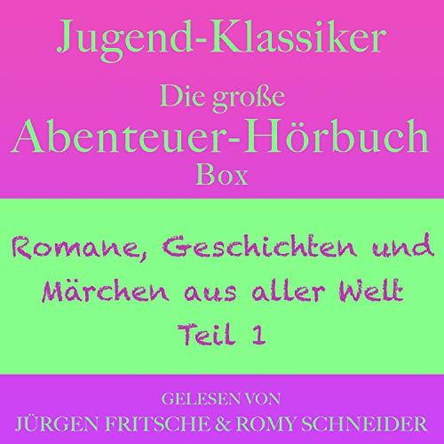 Jugend-Klassiker - Die große Abenteuer-Hörbuch-Box Titelbild