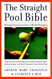The Straight Pool Bible: Personal Instruction from a World Champion - Arthur Cranfield
