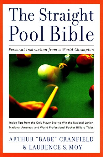 Straight Pool Bible: Personal Instruction from a World Champion