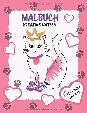 Kreative Katzen und Malbuch für Kinder: Katzenmode, Kreatives Zeichnen, Ausmalen und Mehr (Kinder Aktivitätsbücher)
