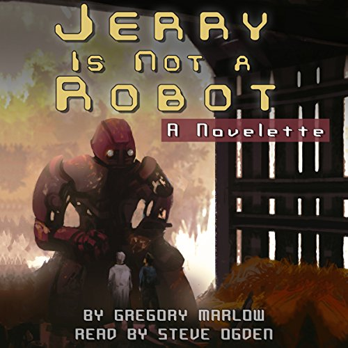 Jerry Is Not a Robot audiobook cover art
