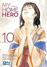 My home hero, tome 10 par Asaki