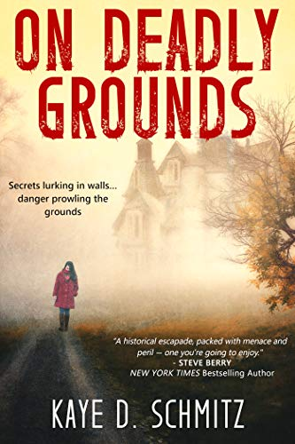 On Deadly Grounds by [Kaye D. Schmitz]