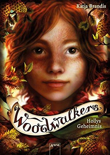 Woodwalkers (3). Hollys Geheimnis