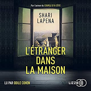 L'étranger dans la maison                   By:                                                                                                                                 Shari Lapena                               Narrated by:                                                                                                                                 Odile Cohen                      Length: 8 hrs and 32 mins     Not rated yet     Overall 0.0