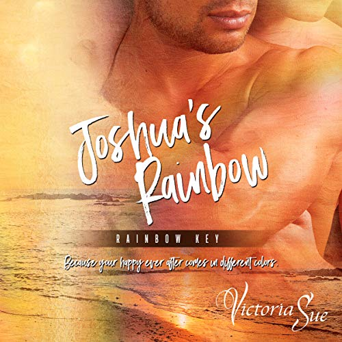 Joshua's Rainbow audiobook cover art