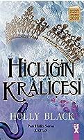 Hicligin Kralicesi
