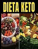 Dieta Keto: 100 registros de tus recetas favoritas: Adelgazar es fácil con la dieta cetogénica