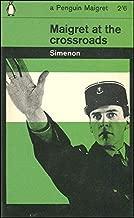 Maigret at the Crossroads (A Penguin Maigret)