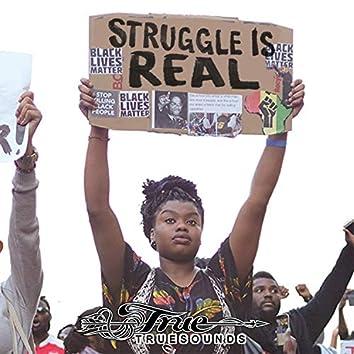 Struggle is Real (feat. Jah Mirikle & Lutan Fyah)