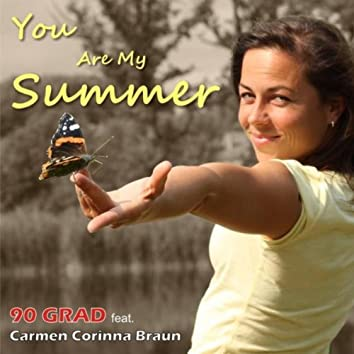 You Are My Summer (Single Mix)