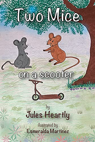 TWO MICE ON A SCOOTER (English Edition)